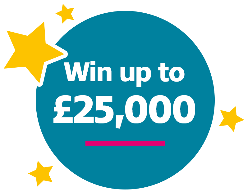 Win up to £25,000